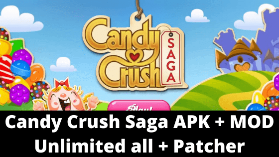Candy-Crush-Saga-APK-MOD-Unlimited-all-Patcher